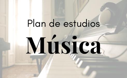 Música: Plan de estudios